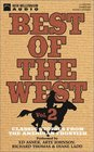 Best of the West Classic Stories from the American Frontier
