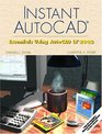 Instant AutoCAD Essentials Using AutoCAD LT 2002