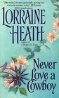 Never Love a Cowboy (English Rogues in Texas, Bk 2)