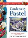 Gardens in Pastels