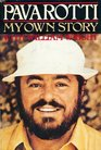 Pavarotti My Own Story