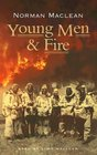 Young Men and Fire (Audio Cassette) (Unabridged)