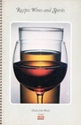 Recipes: Wines and Spirits (Foods of the World series)