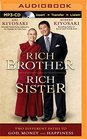 Rich Brother Rich Sister Two Different Paths to God Money and Happiness