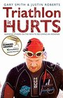 Triathlon - it Hurts Inspiring Stories on the Path to Becoming an Ironman