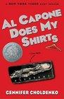 Al Capone Does My Shirts (Tales from Alcatraz, Bk 1)