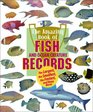 Animal Records - Amazing Book of Fish Records  Other Ocean Creatures