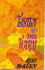 Listen to the Warm Poems