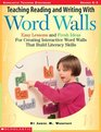 Teaching Reading and Writing with Word Walls (Grades K-3)