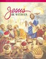 Jesus Be with Us A Primary Catechesis for First Eucharist