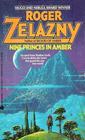 Nine Princes in Amber (Amber, Bk 1)