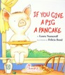 If You Give a Pig a Pancake Board Book