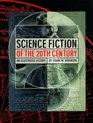 Science Fiction of the 20th Century  An Illustrated History Limited Edition of 2000