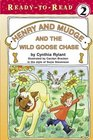 Henry and Mudge and the Wild Goose Chase (Henry and Mudge, Bk 23)