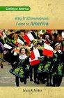 Why Irish Immigrants Came to America