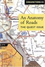 Conjunctions 44 An Anatomy Of Roads The Quest Issue