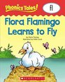 Flora Flamingo Learns to Fly