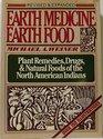 Earth Medicine  Earth Food