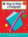 How to Write a Paragraph Grades 68