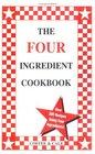 The Four Ingredient Cookbook