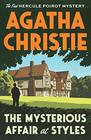 The Mysterious Affair at Styles The First Hercule Poirot Mystery