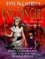 Anne McCaffrey's the Unicorn Girl: An Illustrated Novel