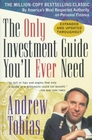 The Only Investment Guide You'll Ever Need Newly Revised and Updated