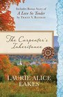 The Carpenters Inheritance Also Includes Bonus Story of A Love So Tender by Tracey V Bateman