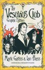The Vesuvius Club Graphic Edition