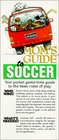 Mom's Guide to Soccer