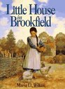 Little House in Brookfield (Little House: Caroline Years, Bk 1)
