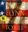 Consent to Kill (Mitch Rapp, Bk 8) (Audio CD) (Abridged)
