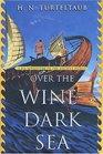 Over the WineDark Sea