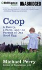 Coop A Family a Farm and the Pursuit of One Good Egg