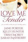 Love Me Tender A Montana Born Brides Anthology