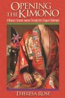 Opening The Kimono: A Woman's Intimate Journey Through Life's Biggest Challenges