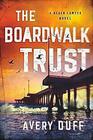 The Boardwalk Trust (Beach Lawyer, Bk 2)