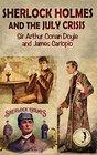 Sherlock Holmes and the July Crisis - A lost novel