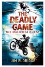 The Deadly Game The Malichea Quest