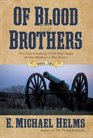 Of Blood and Brothers Book Two