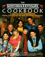 The Northern Exposure Cookbook A Community Cookbook from the Heart of the Alaskan Riviera