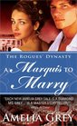 A Marquis to Marry (The Rogues' Dynasty, Bk 2)