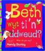 Beth Wyt Ti'n Ddweud What Do You Say