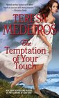 The Temptation of Your Touch (Pleasure of Your Kiss, Bk 2)
