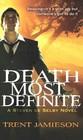 Death Most Definite (Steven de Selby, Bk 1)
