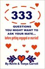 333 Questions You Might Want to Ask Your Mate  Before Getting Engaged or Married