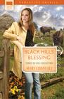 Black Hills Blessing: Buffalo Gal / Clueless Cowboy / The Bossy Bridegroom (Romancing America: South Dakota)
