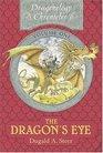 The Dragon's Eye (Dragonology Chronicles, Vol 1)