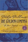 Golden Compass Deluxe Edition (Pullman, Philip, His Dark Materials, Bk. 1.)