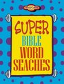 Super Bible Word Searches